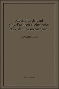 Mechanisch- und physikalisch-technische Textiluntersuchungen
