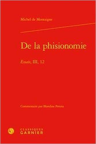 phisionomie Essais, III,