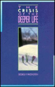The Crisis of the Deeper Life