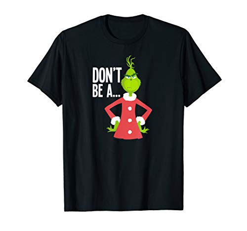 Dr.Seuss The Grinch Don't Be A Grinch T-Shirt (Voice Of Tony The Tiger And The Grinch)