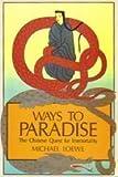 Ways to Paradise, Michael Loewe, 0041810252
