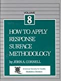How to Apply Response Surface Methodology, Cornell, John A., 0873890663