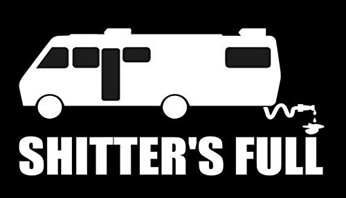 SixtyTwo24 Shitters Full RV Sticker - Decal [White] 5