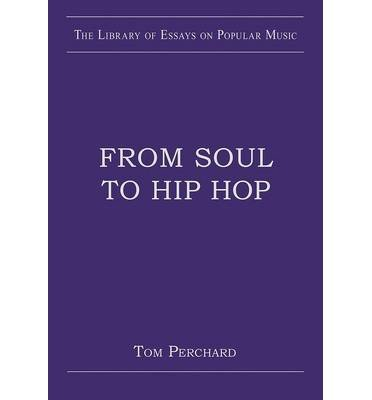 Download [(From Soul to Hip Hop)] [Author: Tom Perchard] published on (November, 2014) PDF