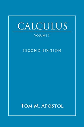 Calculus, Vol. 1: One-Variable Calculus, with an Introduction to Linear Algebra