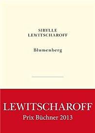 Blumenberg par Sibylle Lewitscharoff