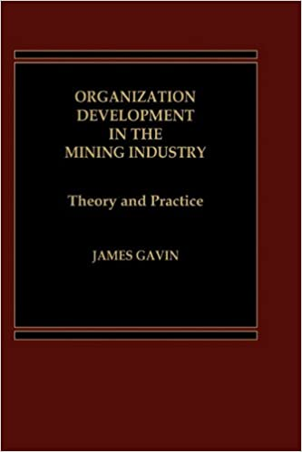 Organization Development in the Mining Industry: Theory and Practice