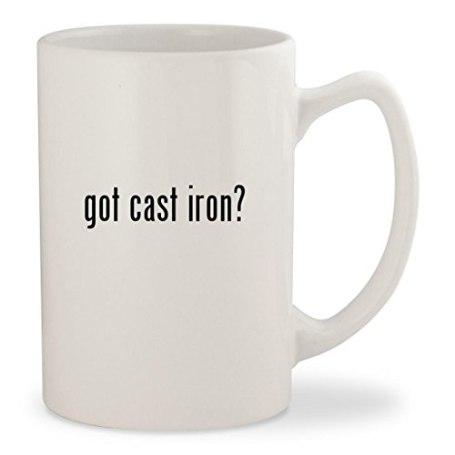 got cast iron? - White 14oz Ceramic Statesman Coffee Mug Cup