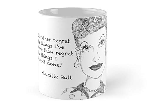 Lucille Ball Regret 11oz Mug - Made from Ceramic - Great gift for family and friends
