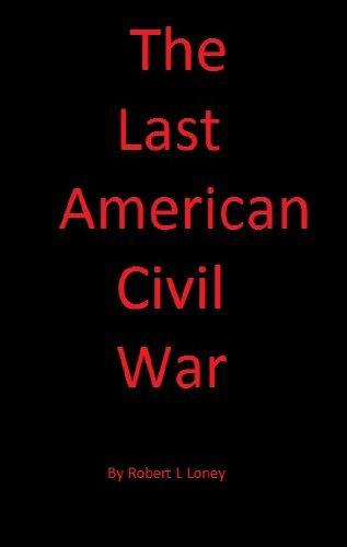 The Last American Civil War (English Edition)