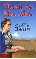 Read Online There'll Be Blue Skies PDF