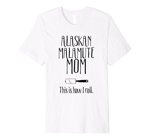 Alaskan Malamute Gifts - Alaskan Malamute Mom Shirt