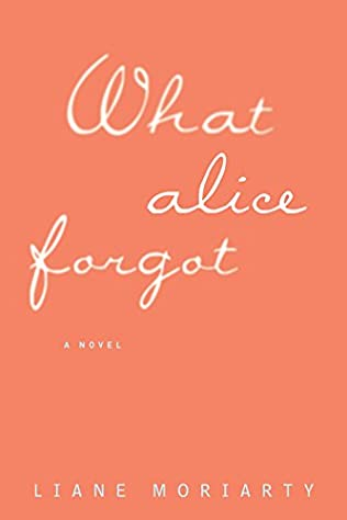 book cover of What Alice Forgot