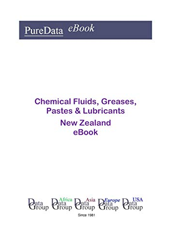 Chemical Fluids, Greases, Pastes & Lubricants in New Zealand: Market Sales ()