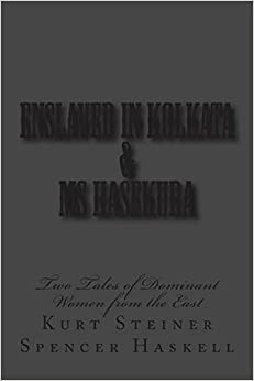 Book Enslaved in Kolkata and Ms Hasekura: Two Tales of Dominant Women from the East