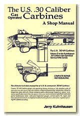 The U.S. 30 Caliber Gas Operated Carbines: A Shop - Us Shop With