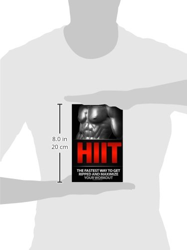 HIIT: The Fastest Way to Get Ripped and Maximize Your Workout ...