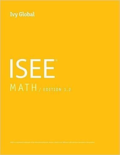Ivy Global ISEE Math 2016 Edition 12 Prep Book 9780989651639 Amazon Books