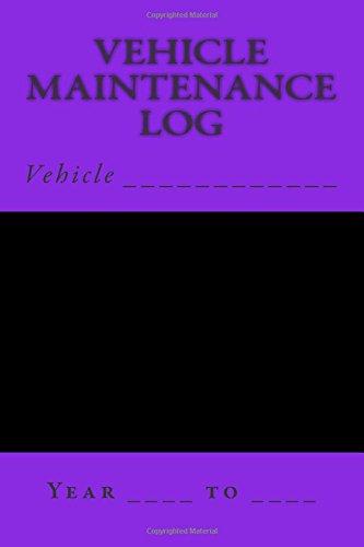 Download Vehicle Maintenance Log: Black and Bright Purple (S M Car Journals) pdf epub
