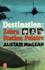 Destination : Zebra Station Polaire par Maclean