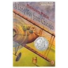 A Long Way from Chicago by Richard Peck (2000-10-09)