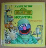 A Visit to the Sesame Street Hospital, Deborah Hautzig, 0394970624