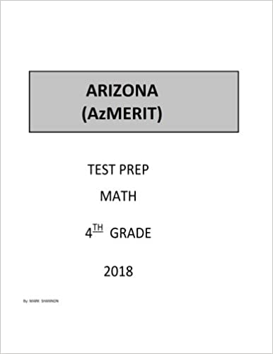 graphic relating to Azmerit Printable Practice Test titled 4th Quality Arizona AzMERIT Consider Prep 2018: 4th Quality Arizona