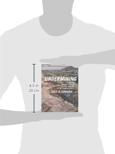 Undermining A Wild Ride Through Land Use Politics And Art In The