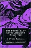 The Protestant Establishment Revisited, Baltzell, E. Digby, 0887384196