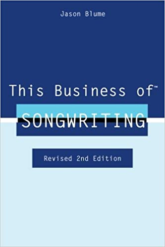 This business of songwriting revised 2nd edition jason blume this business of songwriting revised 2nd edition jason blume 9780615755052 amazon books fandeluxe Choice Image