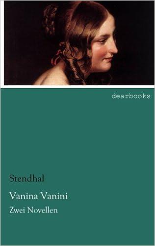 Vanina Vanini: Zwei Novellen