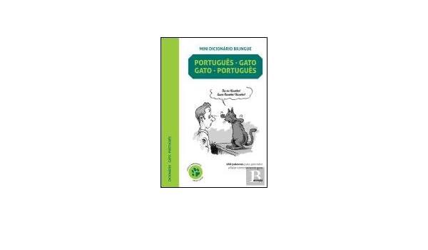 Mini Dicionário Bilingue Gato-Português / Português-Gato (Gatês Edition): Jean Cuvalier: 9789892800264: Amazon.com: Books