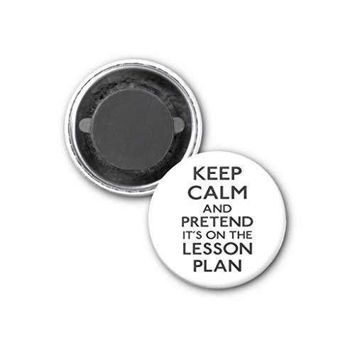 Zazzle Keep Calm Lesson Plan Magnet, 1.25