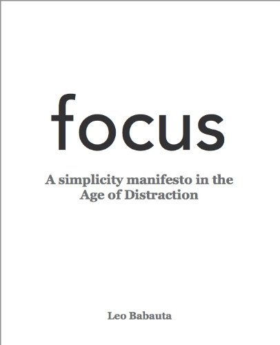focus (The Power Of Less By Leo Babauta)