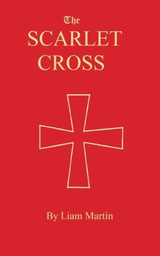 The Scarlet Cross: a tale of knighthood and valor (Christendom Saga) (Volume (Scarlet Cross)