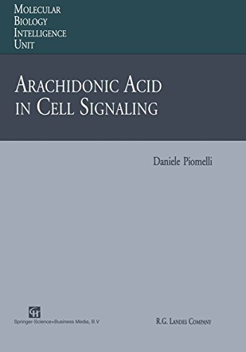 Arachidonic Acid in Cell Signaling (Molecular Biology Intelligence Unit)