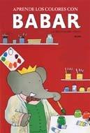 Aprende los colores con Babar (Babar series) by Blume