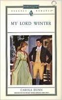 My Lord Winter (Harlequin Regency Romance) by Dunn, Carola (1992)
