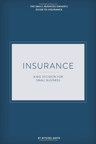 Insurance: A Big Decision For Small Business