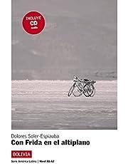 Con Frida en el altiplano, América Latina + CD: Con Frida en el altiplano, América Latina + CD