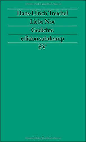Liebe Not Gedichte Edition Suhrkamp German Edition