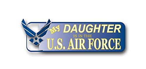 - Magnet My Daughter is in The US Air Force Vinyl Transfer Bumper Sticker Military Veteran Served Car Bumper Sticker Magnetic Vinyl 3.8