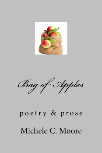 Bag of Apples: poetry & prose -