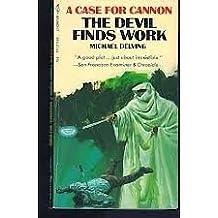 Devil Finds Work