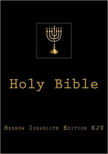 Holy BIble: Hebrew Israelite Edition: Hebrew Prophets, King