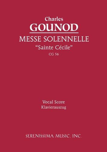 "Messe solennelle ""Ste. Cécile"": Vocal score (Latin Edition)"