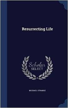 Resurrecting Life