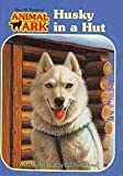 Front cover for the book Husky in a Hut by Ben M. Baglio