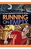 Running on Empty: A Visual Introduction to the Desire of Ages by Ellen Bailey (2013-09-03)