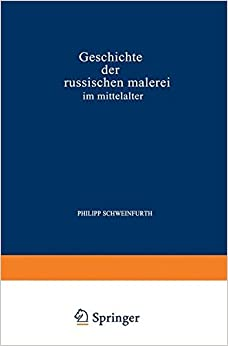 Geschichte der Russischen Malerei im Mittelalter